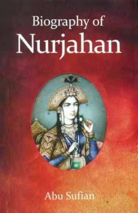 Biography of Nurjahan