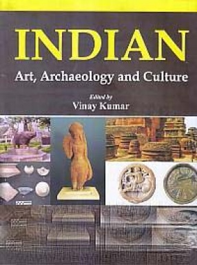 Indian Art, Archaeology and Culture