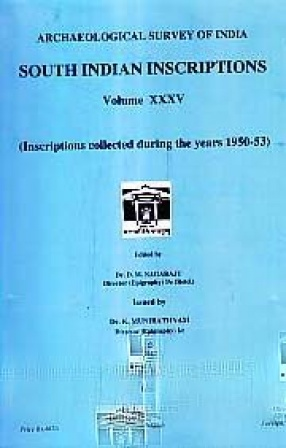 South Indian Inscriptions, Volume XXXV: Inscriptions Collected During the Years 1950-53