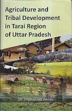 Agriculture and Tribal Development in Tarai Region of Uttar Pradesh