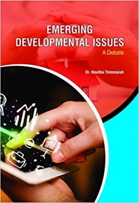 Emerging Developmental Issues: A Debate
