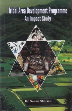 Tribal Area Development Programme: An Impact Study
