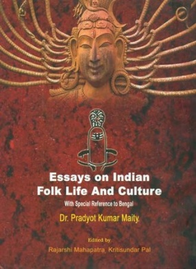 Essays on Indian Folk Life and Culture: With Special Reference to Bengal
