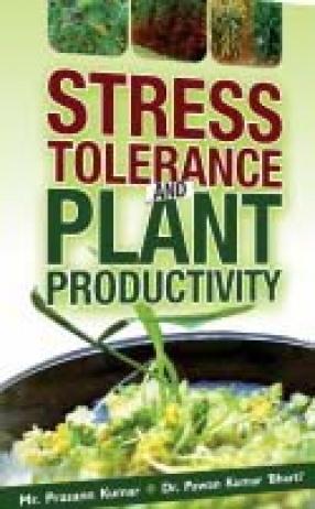 Stress Tolerance and Plant Productivity
