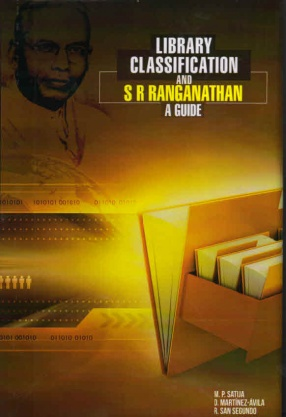 Library Classification and S R Ranganathan: A Guide