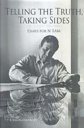 Telling The Truth, Taking Sides: Essays for N Ram