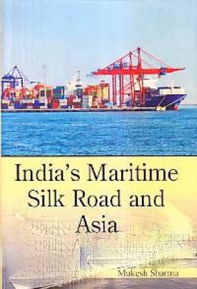 India's Maritime: Silk Road and Asia