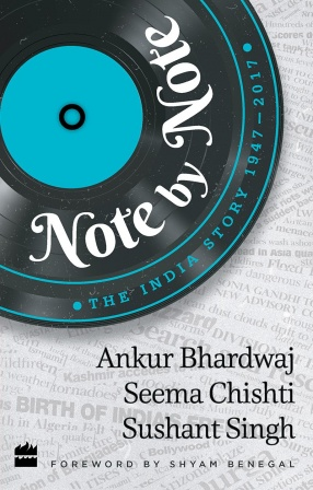 Note by Note: The India Story 1947-2017
