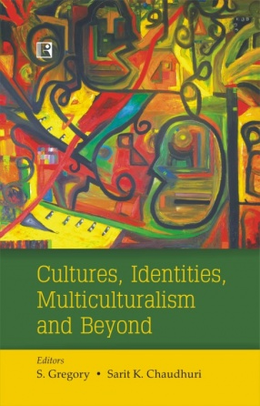 Cultures, Identities, Multiculturalism and Beyond