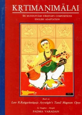 Krtima Nimalai: Sri Muddusvami Diksitars Compositions: With Notation