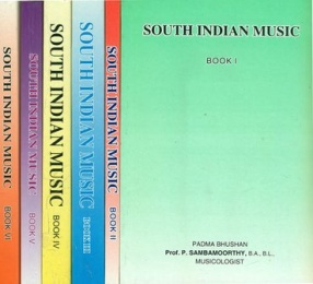 South Indian Music (In 6 Volumes)