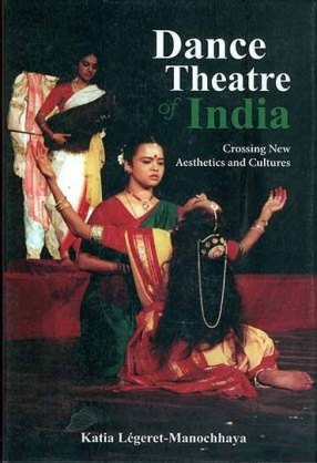 Dance Theatre of India: Crossing New Aesthetics and Cultures