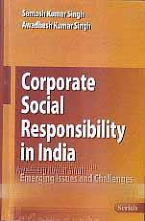 Corporate Social Responsibility in India: Emerging Issues and Challenges