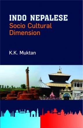 Indo Nepalese: Socio Cultural Dimension