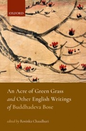 An Acre of Green Grass and Other English Writings of Buddhadeva Bose
