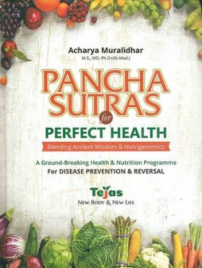 Pancha Sutras for Perfect Health: Blending Ancient Wisdom & Nutrigenomics