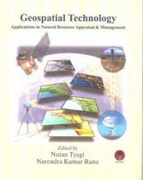 Geospatial Technology: Applications in Natural Resource Appraisal & Management