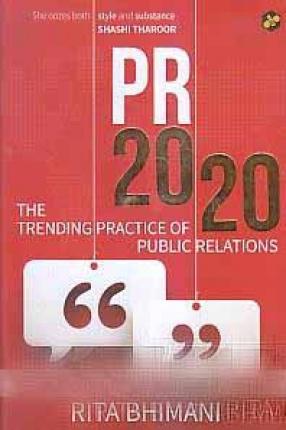 PR 2020: The Trending Practice of Public Relations