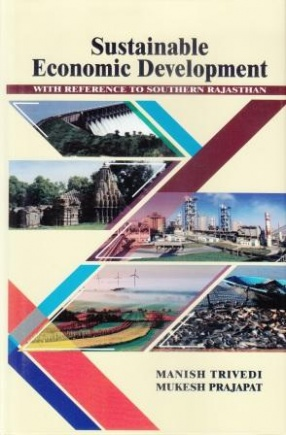 Sustainable Economic Development with Reference to Southern Rajasthan
