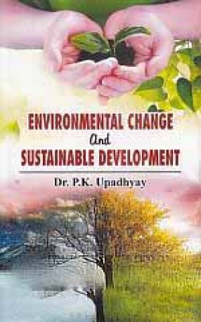 Environmental Change and Sustainable Development