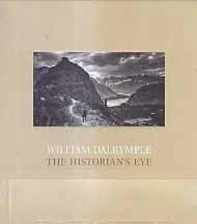William Dalrymple: The Historian's Eye