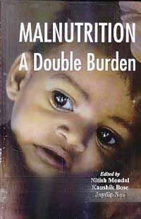Malnutrition: A Double Burden