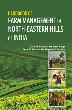 Handbook of Farm Management in North-Eastern Hills of India