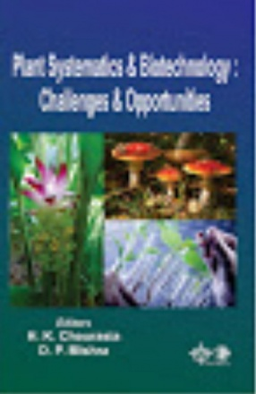 Plant Systematics and Biotechnology: Challenges and Opportunities