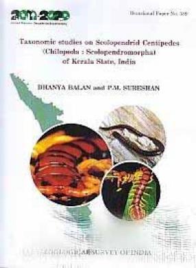 Taxonomic Studies on Scolopendrid Centipedes Chilopoda: Scolopendromorpha of Kerala State, India