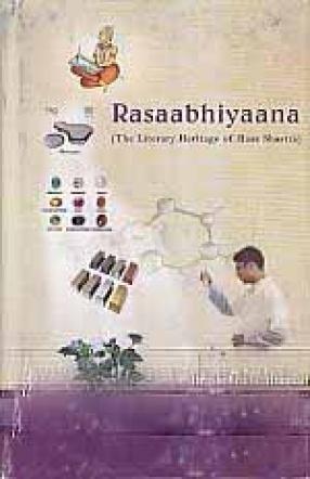 Rasaabhiyaana: The Literary Heritage of Rasa Shastra