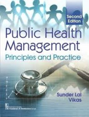 Public Health Management: Principles and Practice
