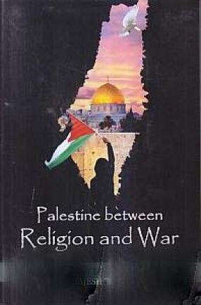 Palestine Between Religion and War