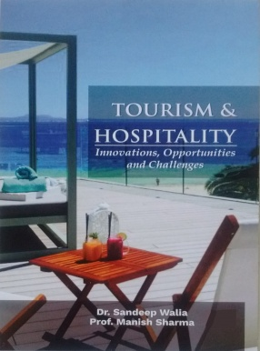 Tourism & Hospitality: Innovations, Opportunities and Challenges