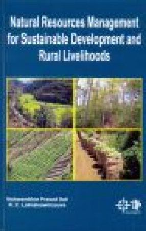 Natural Resources Management for Sustainable Development and Rural Livelihoods (In 3 Volumes)