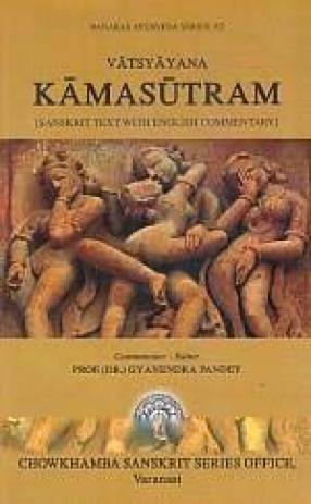 Vatsyayana Kamasutram: Sanskrit Text with English Commentary