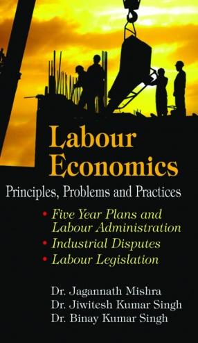 Labour Economics: Principles, Problems and Practices