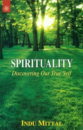 Spirituality: Discovering Our True Self