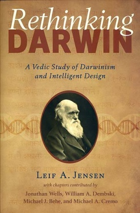Rethinking Darwin: A Vedic Study of Darwinism and Intelligent Design
