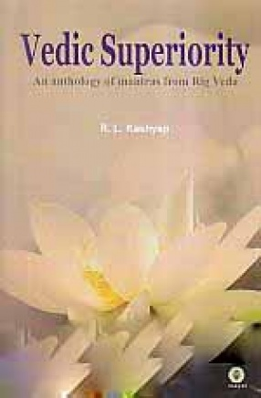 Vedic Superiority: An Anthology of Mantras from Rig Veda
