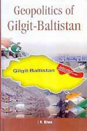 Geopolitics of Gilgit-Baltistan