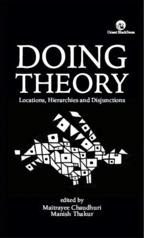 Doing Theory: Locations, Hierarchies and Disjunctions