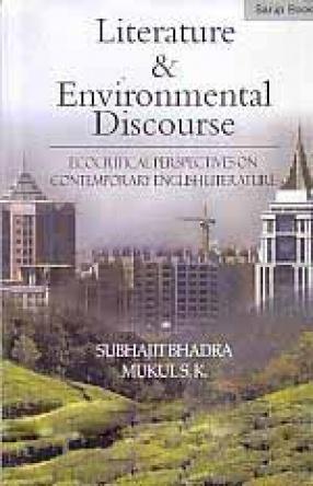 Literature & Environmental Discourse: Ecocritical Perspectives on Contemporary English Literature