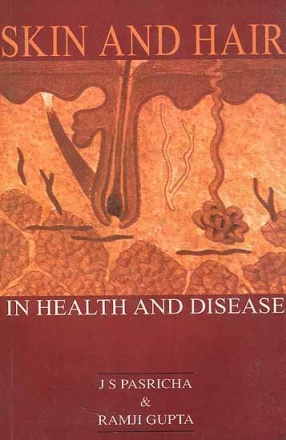 Skin and Hair In Health and Disease