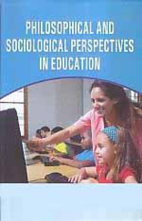 Philosophical and Sociological Perspectives in Education
