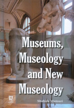 Museums, Museology and New Museology