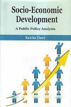 Socio-Economic Development: A Public Policy Analysis
