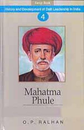 Mahatma Phule: The Great Dalit Leader