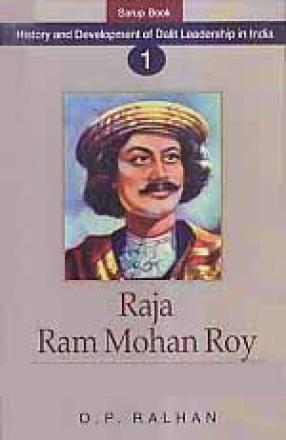 Raja Ram Mohan Roy: The Great Social Reformer of Modern India