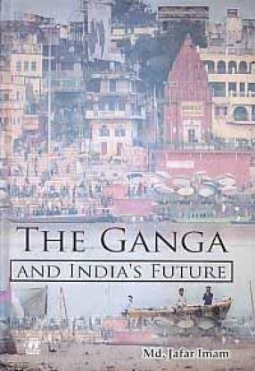 The Ganga and India's Future