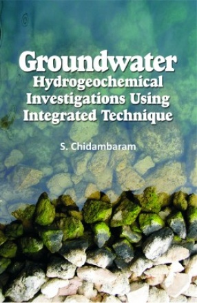 Groundwater: Hydrogeochemical Investigations Using Integrated Technique